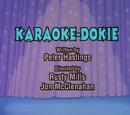Episode 60: Karaoke Dokie/Cranial Crusader/The Chicken Who Loved Me