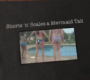 Shorts 'n Scales a Mermaid Tail