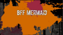 BFF Mermaids.png