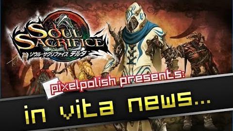 PixelPolish/New 『SOUL SACRIFICE DELTA』 gameplay videos and my analysis