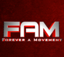 FaM(Forever A Movement) Wiki
