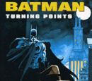 Batman: Turning Points (Collected)