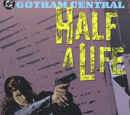 Gotham Central Vol 2: Half a Life (Collected)