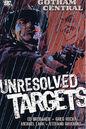 Gotham Central Vol 3 - Unresolved Targets.jpg