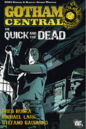 Gotham Central Vol 4 - The Quick and the Dead.jpg