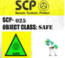 SCP-025