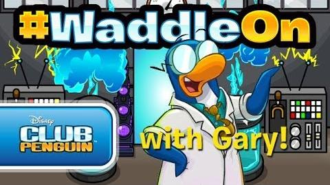 WaddleOn... with Gary!