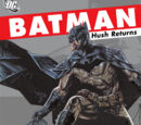 Batman: Hush Returns (Collected)