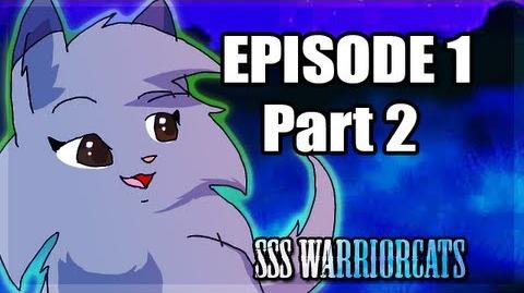 Episode 1 part 2 - SSS Warrior cats fan animation