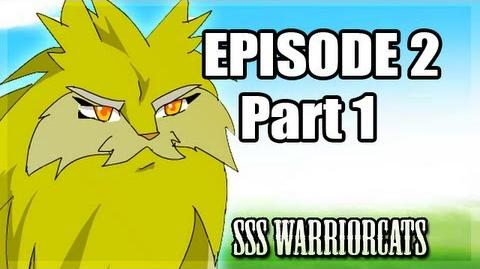 Episode 2 part 1 - SSS Warrior cats fan animation