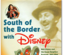 South of the Border with Disney: Walt Disney and the Good Neighbor Program, 1941-1948
