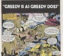 Greedy is as Greedy Does