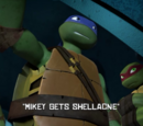 Mikey Gets Shellacne
