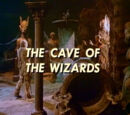 The Cave of the Wizards