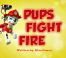 Pups Fight Fire