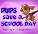 Pups Save a School Day's Pages