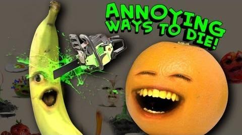 Annoying Orange - Annoying Ways to Die (Dumb Ways to Die Parody)-1