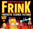 Professor Frink's Fantastic Science Fictions
