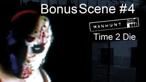 Manhunt - Bonus Scene 4 - Time 2 Die (HD)