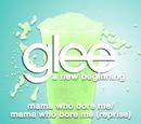 Mama Who Bore Me/Mama Who Bore Me (Reprise)
