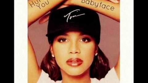 Toni Braxton ft Babyface Hurt You lyrics