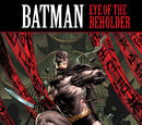 Batman: Eye of the Beholder (Collected)
