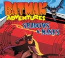 Batman Adventures: Shadows & Masks (Collected)