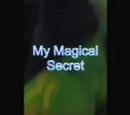 My Magical Secret