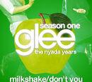 Milkshake/Don't You Want Me