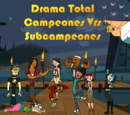 Drama Total Campeones Vrs Subcampeones