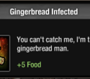 Gingerbread Infected