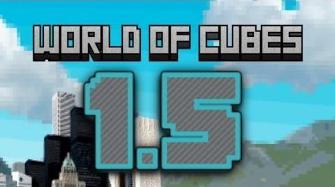 World of Cubes 1.5 Update Review