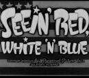Seein' Red, White 'N' Blue