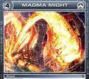 Magma Might