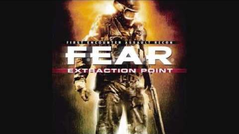 F.E.A.R. Extraction Point OST - Extraction Point
