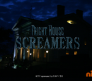 Fright House Screamers