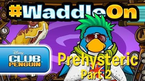 WaddleOn Episode 22: Prehysteric Part 2