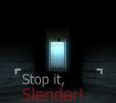 Stop it Slender