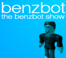 The BenzBot Show