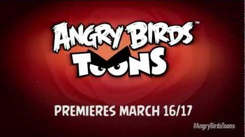 Angry Birds Toons - a brand new cartoon series premiering on March 16 & 17!