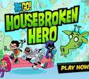 Housebroken Hero