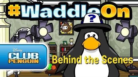 WaddleOn Episode 24: Behind The Scenes