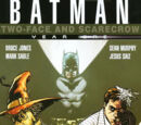 Batman: Two-Face and Scarecrow Year One (Collected)