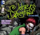 Batman: Joker's Daughter Vol 1 1