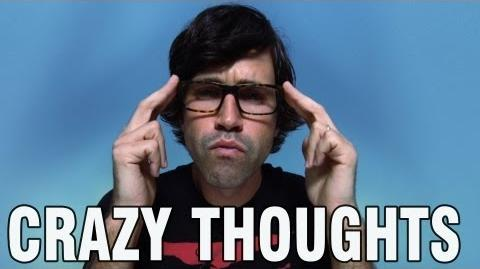 6 Crazy Thoughts