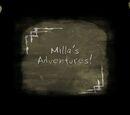 Milla's Adventures!
