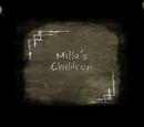 Milla's Children