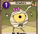 Ms. Mummy