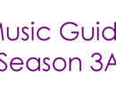 Music Guide Season 3A
