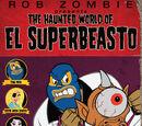 Haunted World of El Superbeasto, The (2009)